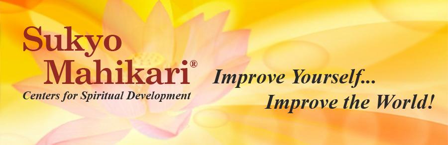 Sukyo Mahikari - Centers for Spiritual Development...Improve Yourself...Improve the World!